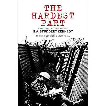 The Hardest Part: A Centenary Critical Edition