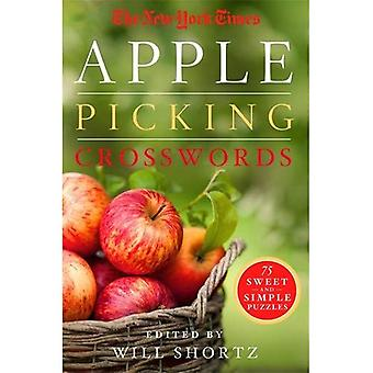 The New York Times Apple Picking Crosswords: 75 Sweet and Simple Puzzles