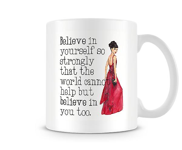 Believe In Yourself Red Dress Mug
