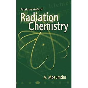 Mozumder ・ a. によって放射線化学の基礎