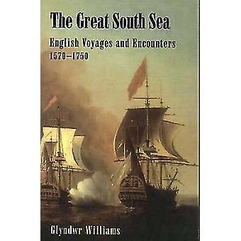 O grande sul mar inglês viagens e encontros 15701750 por Williams & Glyndwr