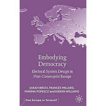 تصميم النظام الانتخابي الديمقراطية التي تجسد في أوروبا بوستكومونيست قبل ميلارد & فرانسيس