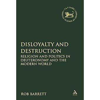 Illoyalitet og ødelæggelse af Barrett & Rob
