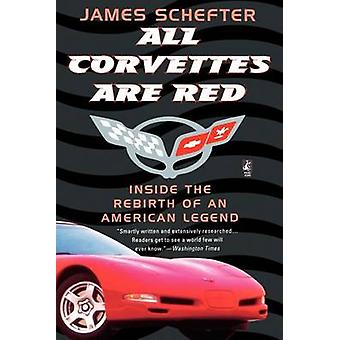 All Corvettes Are Red by Schefter & James