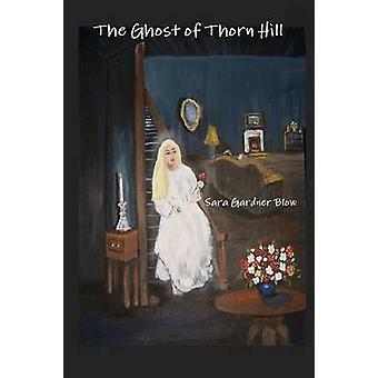 Het spook van Thorn Hill door klap & Sara Gardner
