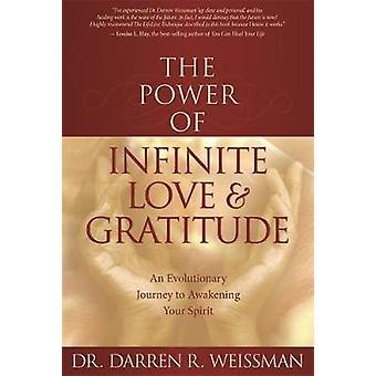 Effekt af uendelig kærlighed og taknemmelighed over den af Weissman & Darren R.
