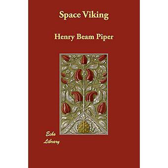 Utrymme Viking av Piper & Henry Beam
