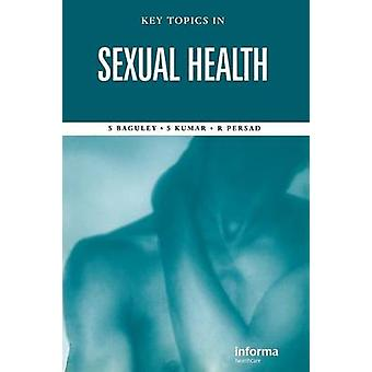 Key Topics in Sexual Health by Baguley & Stephen
