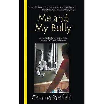 Me and My Bully by Sarsfield & Gemma