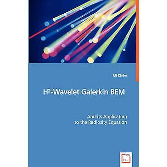 HWavelet Galerkin BEM durch Khler & Ulf