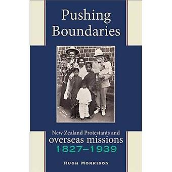 Pushing Boundaries: New Zealand Protestants and Overseas Missions 1827-1939