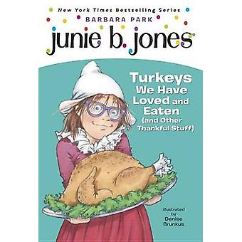Junie B. Jones #28 - Turkeys We Have Loved and Eaten (and Other Thankf