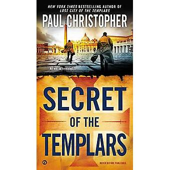 Secret of the Templars by Paul Christopher - 9780451415707 Book