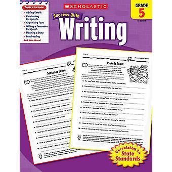 Scholastic Success with Writing - Grade 5 by Barbara Adams - 97805452