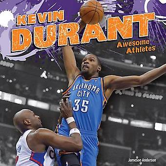 Kevin Durant by Jameson Anderson - 9781624033292 Book