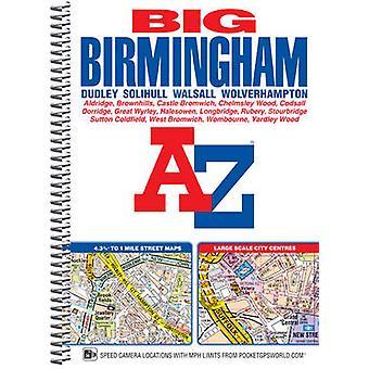 Big Birmingham Street Atlas (6th Revised edition) by Geographers' A-Z